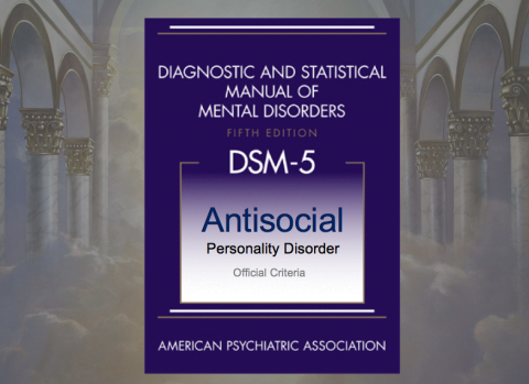 DSM 5 - Antisocial Personality